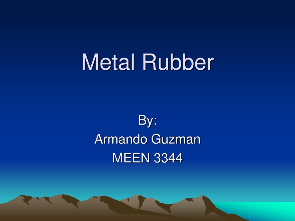 metal rubber l.