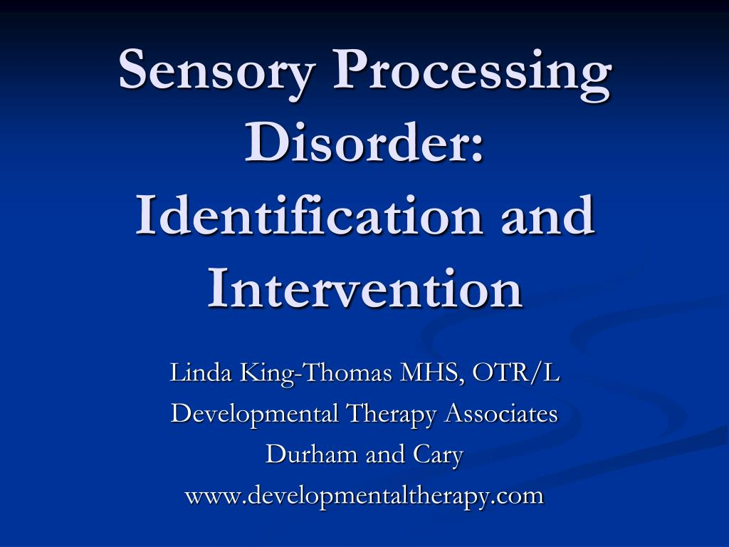sensory processing disorder identification and intervention l.