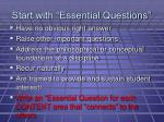 start with essential questions