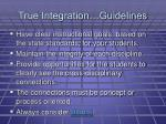 true integration guidelines