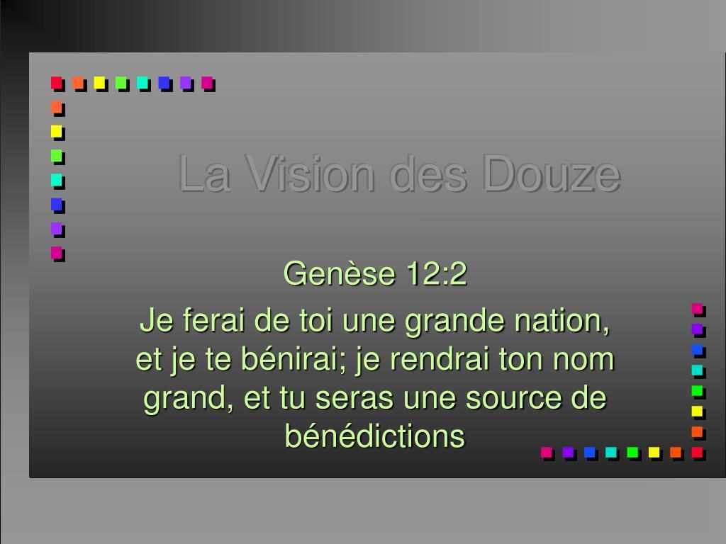 la vision des douze l.