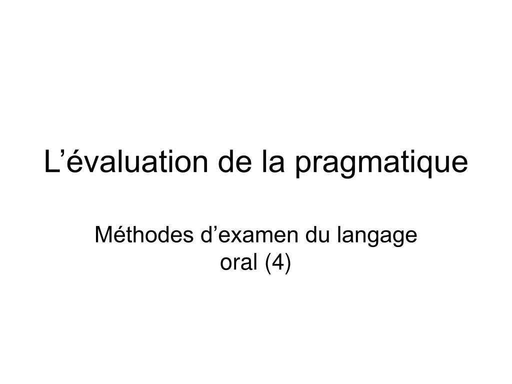 l valuation de la pragmatique l.