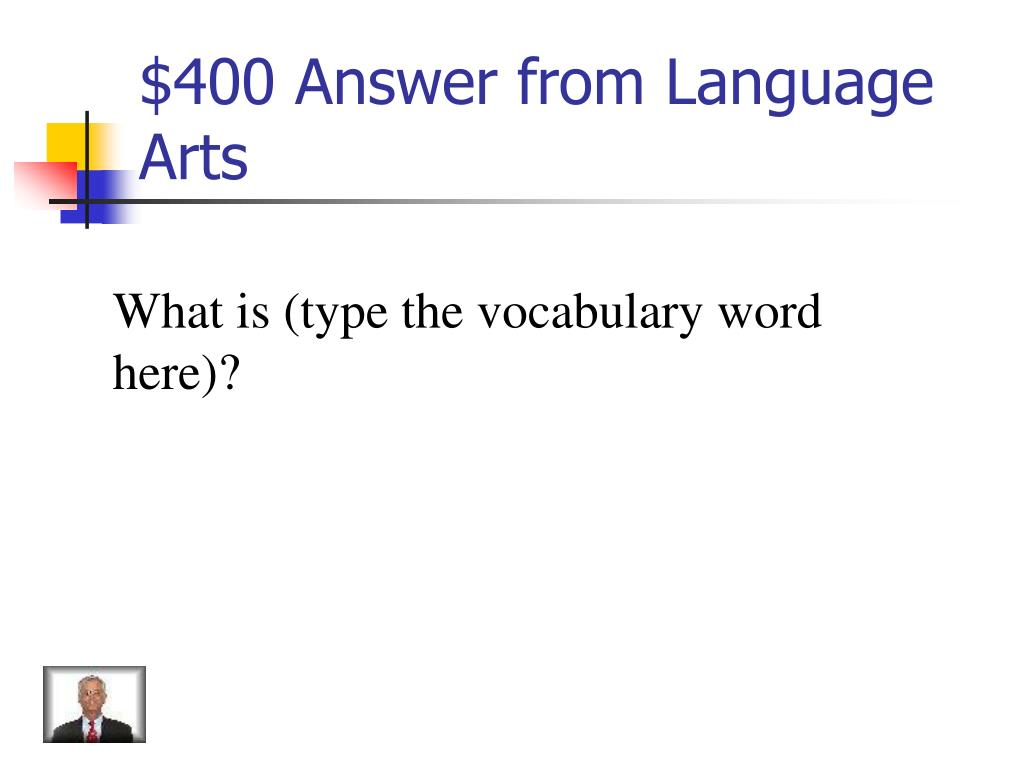 $400 Answer from Language Arts