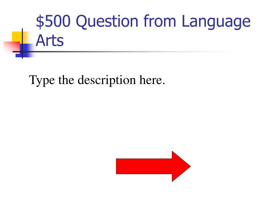 $500 Question from Language Arts