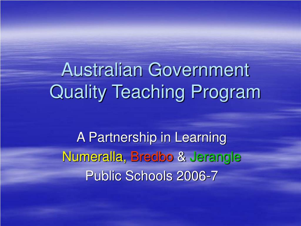 australian government quality teaching program l.