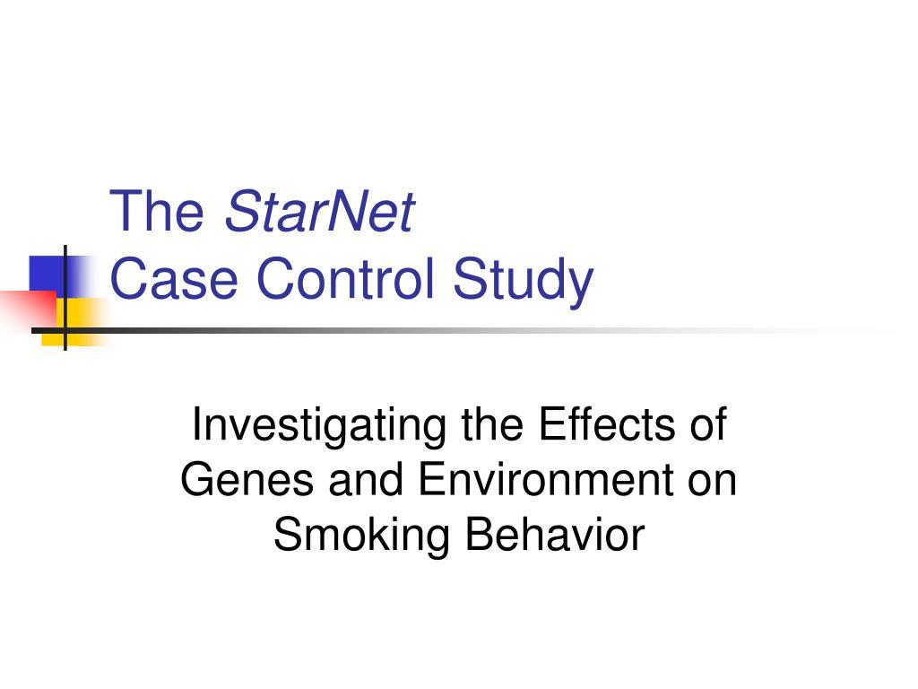 the starnet case control study l.
