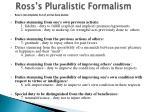 ross s pluralistic formalism14