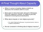 a final thought about capacity