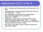 applying the a c e to mr a