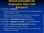 ethical principles for embryonic stem cell research