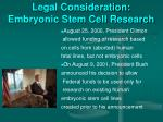 legal consideration embryonic stem cell research