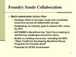 foundry sands collaboration