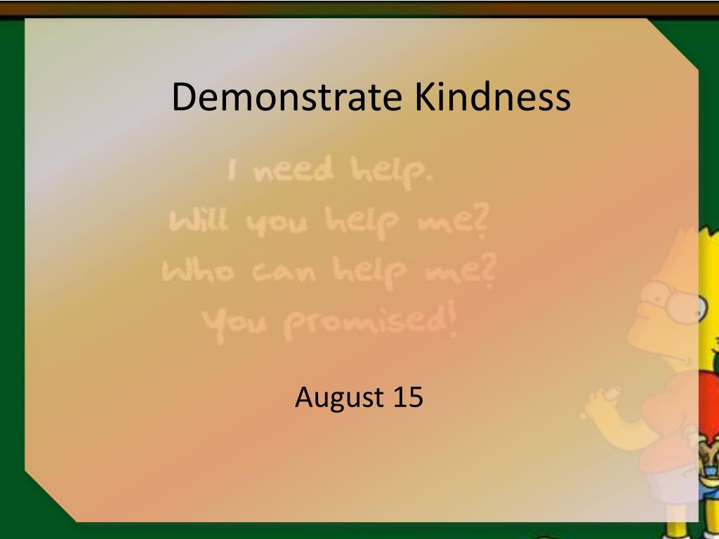 demonstrate kindness l.