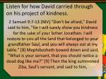 listen for how david carried through on his project of kindness