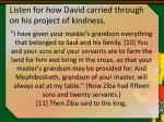 listen for how david carried through on his project of kindness13