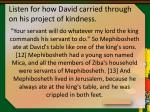 listen for how david carried through on his project of kindness14