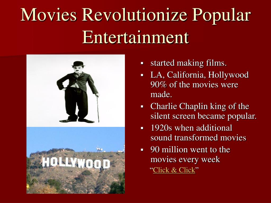 Movies Revolutionize Popular Entertainment