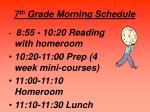 7 th grade morning schedule