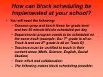 how can block scheduling be implemented at your school