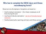 who has to complete the osha injury and illness recordkeeping forms