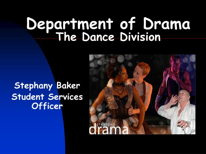 Department of drama the dance division