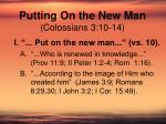 putting on the new man colossians 3 10 142