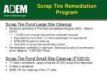 scrap tire remediation program