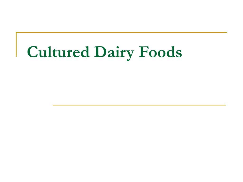 cultured dairy foods l.