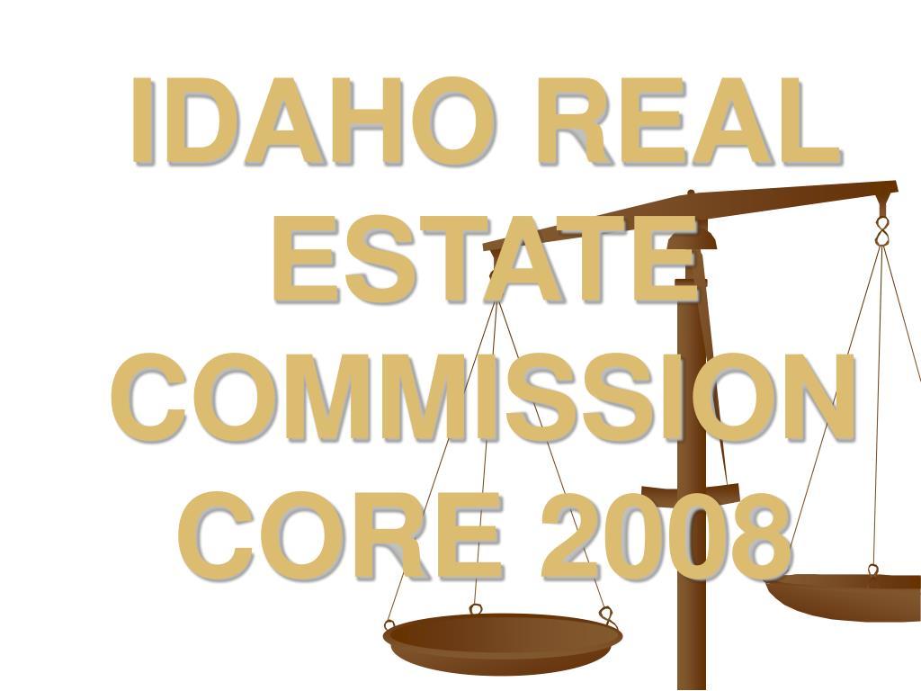 idaho real estate commission core 2008 l.