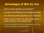 advantages of belt air use