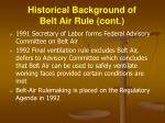 historical background of belt air rule cont