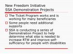 new freedom initiative ssa demonstration projects
