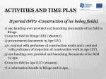 activities and time plan4