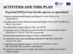 activities and time plan5