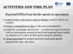 activities and time plan8