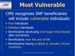 most vulnerable