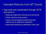 intended reforms from mt grants