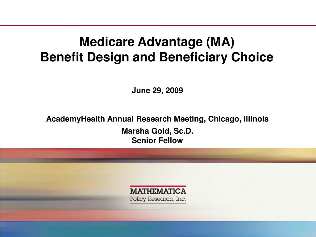 medicare advantage ma benefit design and beneficiary choice l.