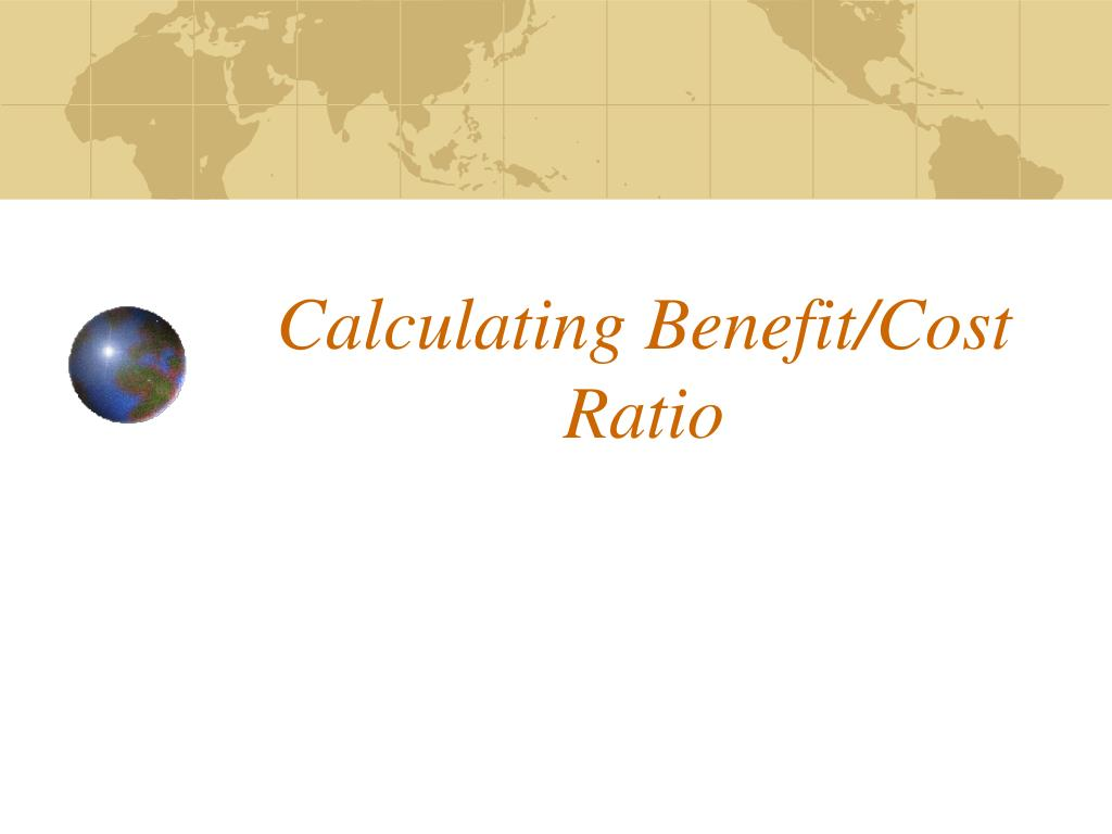 calculating benefit cost ratio l.