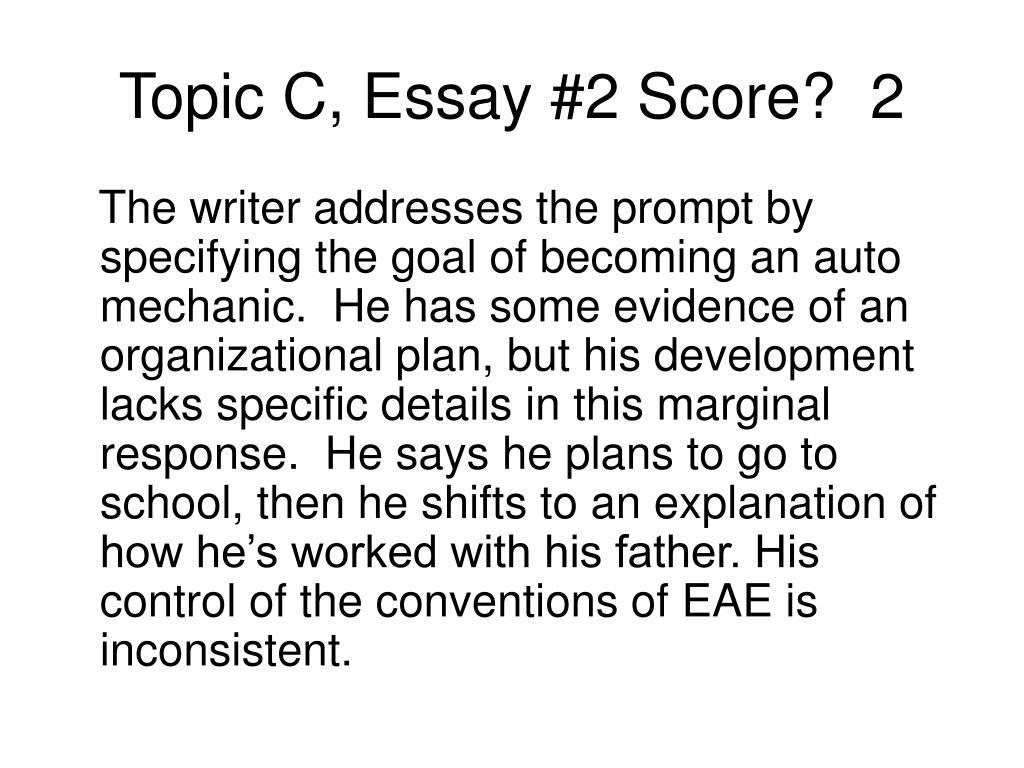 Topic C, Essay #2 Score?  2