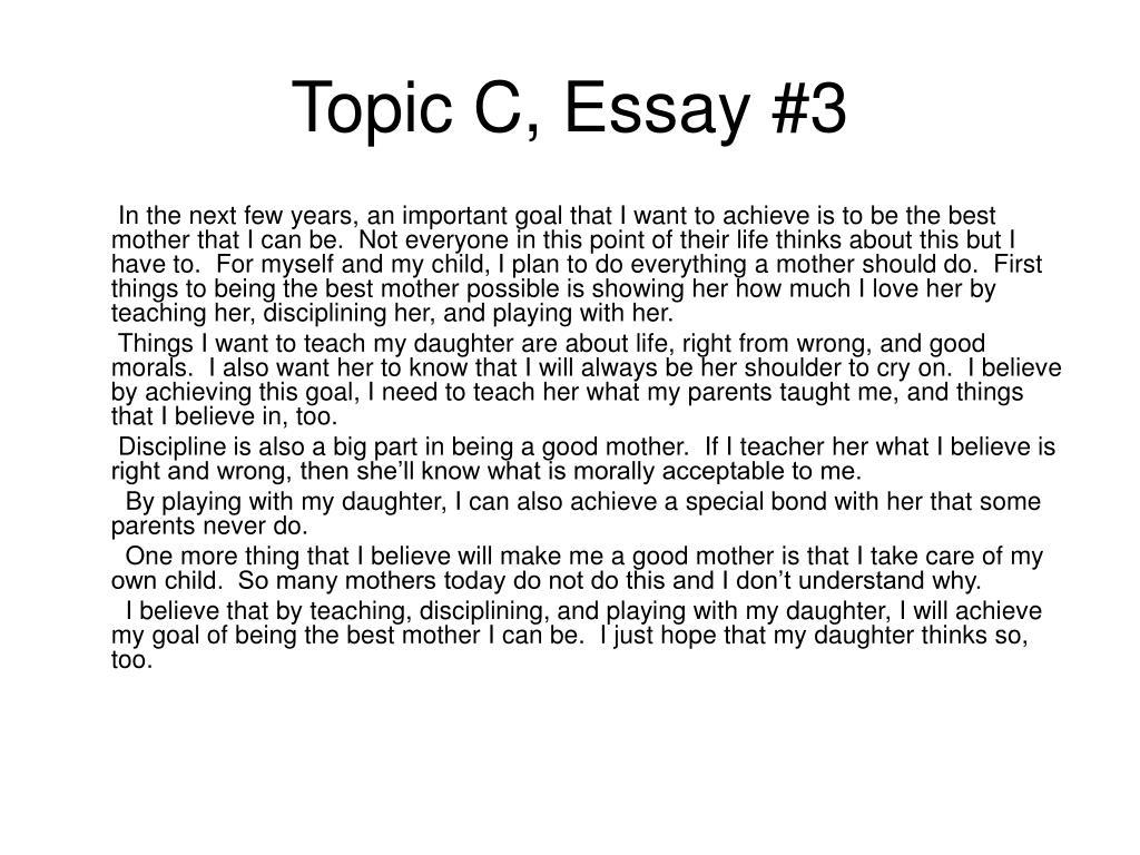 Topic C, Essay #3