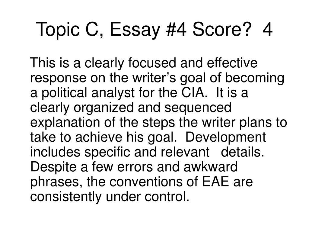 Topic C, Essay #4 Score?  4