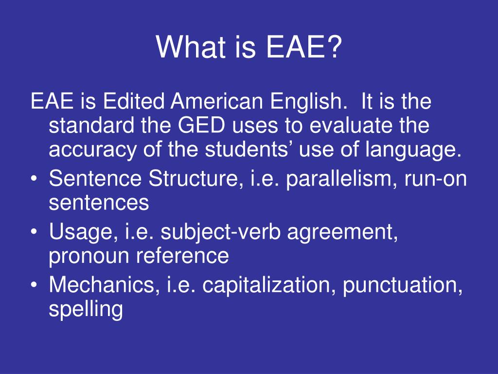 What is EAE?
