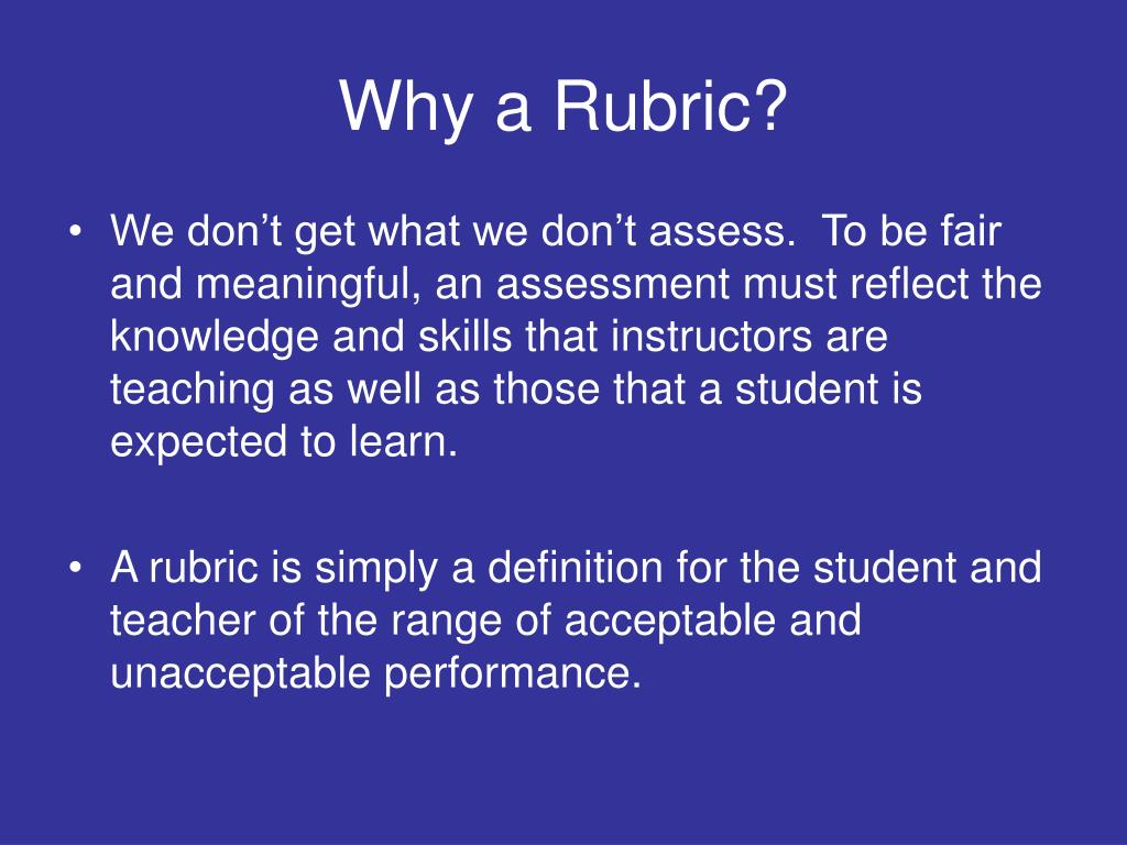 Why a Rubric?