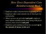 how does dependent care reimbursement work