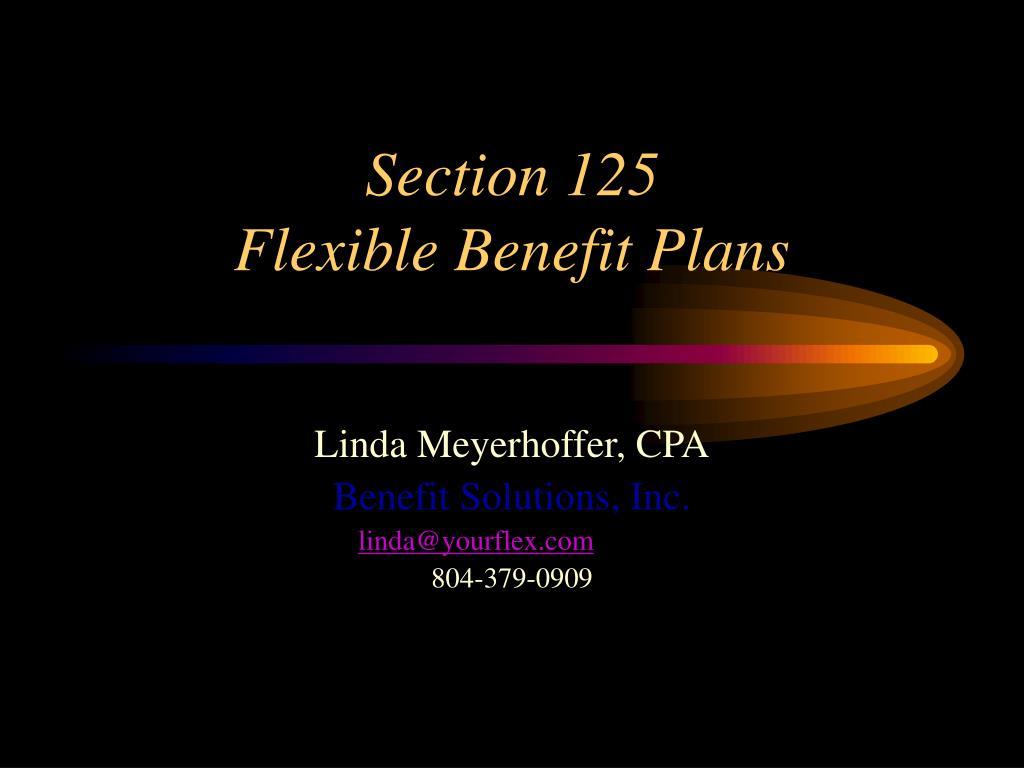 section 125 flexible benefit plans l.