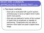 what are common approaches to base pay lo2