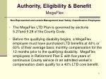 authority eligibility benefit megaflex