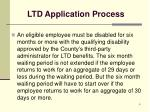 ltd application process