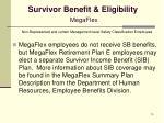 survivor benefit eligibility megaflex